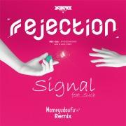 Signal (Remix)