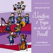 Conte pour enfants - Britten: Variations et fugue sur un thème de Purcell