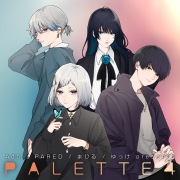 Ado/PARED/まひる/ゆっけ presents PALETTE4