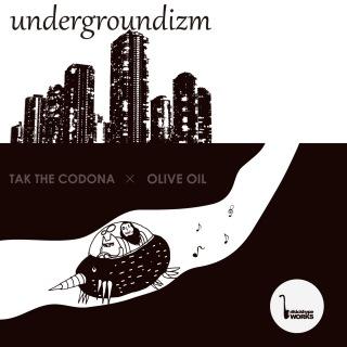 Undergroundizm (feat. OLIVE OIL)