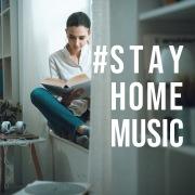 STAY HOME MUSIC - おうち時間を楽しむリラックスBGM -