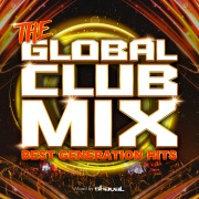 THE GLOBAL CLUB MIX -BEST GENERATION HITS- mixed by DJ shaval
