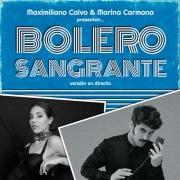 BOLERO SANGRANTE (Versión en directo)