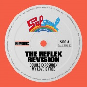 My Love Is Free (The Reflex Revision)
