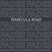 Fades (Acoustic)