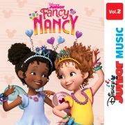 Disney Junior Music: Fancy Nancy Vol. 2