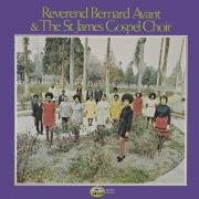 Reverend Bernard Avant & The St. James Gospel Choir