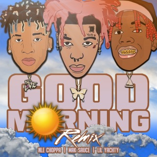 Good Morning (Remix)