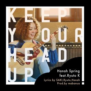Keep Your Head Up (feat. 笠原瑠斗 & mabanua)