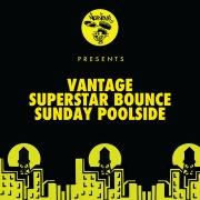 Superstar Bounce / Sunday Poolside