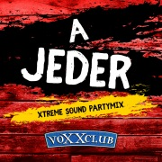 A Jeder (Xtreme Sound Partymix)