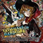 YATSUZAKI HARDCORE VOLUME 10