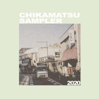 CHIKAMATSU SAMPLER 2020
