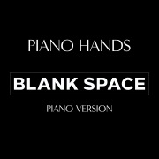 Blank Space (Piano Version)