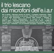Il Trio Lescano dai microfoni dell'E.I.A.R.