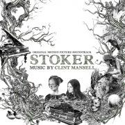 Stoker (Original Motion Picture Soundtrack)