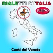Dialetti d'Italia: Canti dal Veneto
