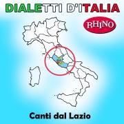 Dialetti d'Italia: Canti dal Lazio