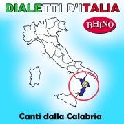 Dialetti d'Italia: Canti dalla Calabria