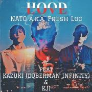 HOOD LOVE feat. KAZUKI(DOBERMAN INFINITY) & KJI
