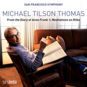 """Michael Tilson Thomas: From the Diary of Anne Frank, Pt. 3: """"Dear Kitty!!!..."""""""