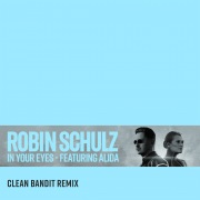 In Your Eyes (feat. Alida) [Clean Bandit Remix]