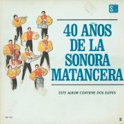 40 Años De La Sonora Matancera