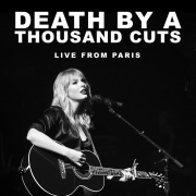 Death By A Thousand Cuts (Live From Paris)