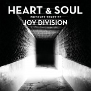 Heart & Soul Presents Songs Of Joy Division