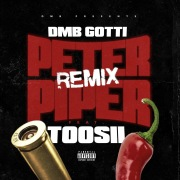 Peter Piper (Remix) [feat. Toosii]