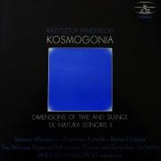 Kosmogonia / Wymiary czasu i ciszy / De Natura Sonoris II