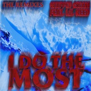 I Do The Most (feat. Lil Keed) [Remixes]