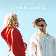 Overused (feat. gnash)