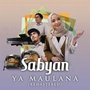 Ya Maulana (Remastered)