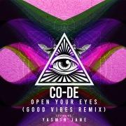 Open Your Eyes (feat. Yasmin Jane) [Good Vibes Remix]