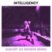 August (DJ DimixeR Remix)