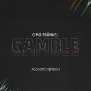 Gamble (Acoustic Version)