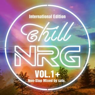 chill NRG VOL.1+ ~International Edition~