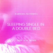 Sleeping Single In A Double Bed (Dave Audé Remix)