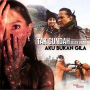 """Tak Gundah (From """"Aku Bukan Gila"""")"""