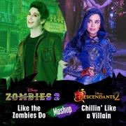 Like the Zombies Do/Chillin' Like a Villain Mashup