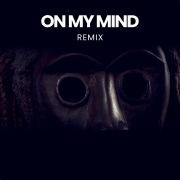 On My Mind (Remix)