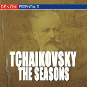 Tchaikovsky: The Seasons, Op. 37 - Trio in A Minor, Op. 50 - Scherzo for Violin & Orchestra, Op. 34