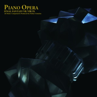 PIANO OPERA FINAL FANTASY VII / VIII / IX