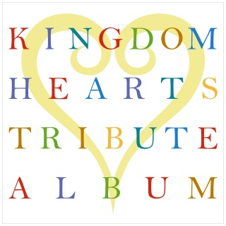 KINGDOM HEARTS TRIBUTE ALBUM