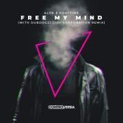 Free My Mind (with DubDogz) [Joy Corporation Remix]