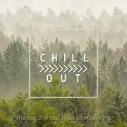 Chill Out - 自宅で寛ぐアンビエントベスト