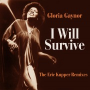 I Will Survive (The Eric Kupper Remixes)