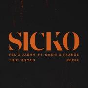 SICKO (Toby Romeo Remix)
