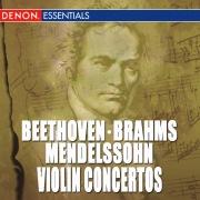 Beethoven, Brahms & Mendelssohn: Violin Concertos